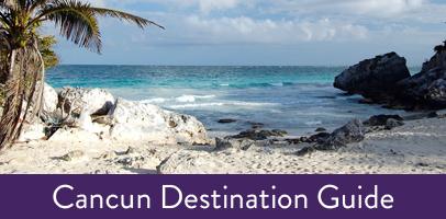 cancun_destination_guide